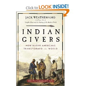 Jack Weatherford Indian Givers